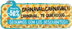 Rebajas hasta el -50% carnaval, carnaval!!